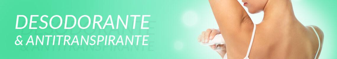 Desodorante & Antitranspirante